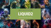 دانلود اکشن فتوشاپ Liquid 2 Photoshop Action