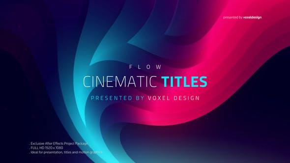 دانلود پروژه آماده افترافکت تیتراژ زیبای FLOW - Cinematic Titles