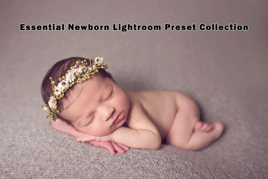 دانلود مجموعه پریست لایت روم : Essential Newborn Lightroom Presets Collection