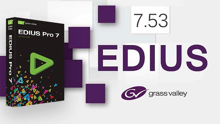 دانلود رایگان نرم افزار ادیوس EDIUS 7.53 + Loader