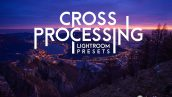 دانلود 20 پریست لایت روم فوق حرفه ای : Cross Processing X Lightroom Presets