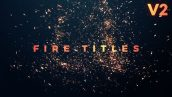دانلود پروژه آماده پریمیر برای تایتل بنام Fire Titles