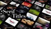دانلود 16 تایتل آماده برای پریمیر Serif Titles Mogrt files