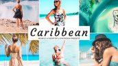 دانلود پریست لایت روم و Camera Raw و اکشن: Caribbean Lightroom Preset Pack