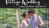 دانلود پریست لایت روم : پریست عروسی Vintage Wedding Lightroom Presets