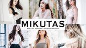 دانلود پریست لایت روم و Camera Raw و اکشن: Mikutas Mobile Desktop Lightroom Presets