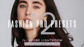 پریست لایت روم دسکتاپ و موبایل : Fashion Pro Presets for Lightroom