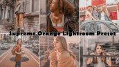 پریست لایت روم دسکتاپ و موبایل : Supreme Orange Lightroom Preset