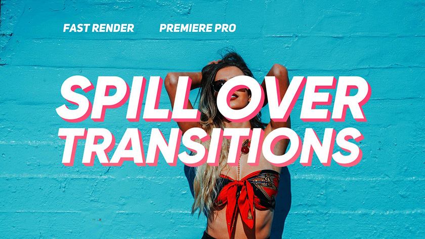 ترنزیشن پریمیر با افکت کشیدگی Spill Over Transitions