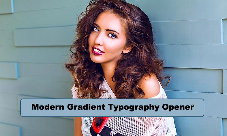 پروژه افترافکت با موزیک رزولوشن 4K  تیتراژ Modern Gradient Typography Opener