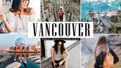 پریست لایت روم و کمرا راو تم ونکوور Vancouver Pro Lightroom Presets