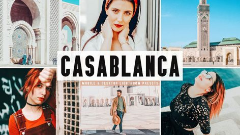 پریست لایت روم و Camera Raw و اکشن تم کازابلانکا مراکش Casablanca Mobile And Desktop Lightroom Presets