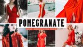پریست لایت روم و Camera Raw و اکشن تم رنگ انار Pomegranate Mobile And Desktop Lightroom Presets