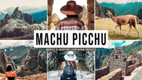 پریست لایت روم و Camera Raw و اکشن تم سفر Machu Picchu Mobile And Desktop Lightroom Presets