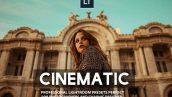 دانلود پریست آماده لایتروم با افکت های سینمایی CINEMATIC Lightroom Presets