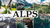 پریست لایت روم و پریست کمرا راو تم کوه آلپ Alps Lightroom Presets Pack