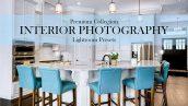 60 پریست لایت روم و براش لایتروم دکوراسیون داخلی Interior Photography Lightroom Presets