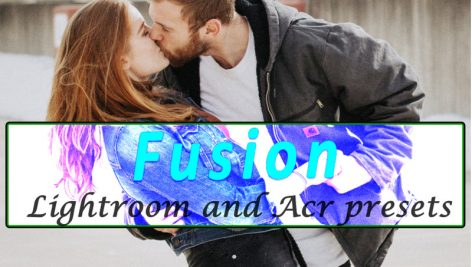 160 پریست لایت روم و کمرا راو عاشقانه Fusion Lightroom and ACR Presets