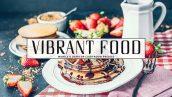 34 پریست لایت روم و پریست کمرا راو مواد غذایی Vibrant Food Lightroom Presets