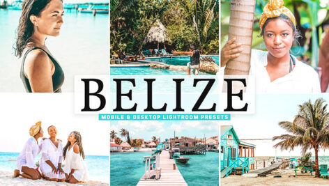 40 پریست لایت روم و کمرا راو و اکشن فتوشاپ تم کشور بلیز Belize Lightroom Presets