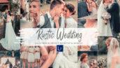 30 پریست لایت روم عروسی و پریست کمراراو فتوشاپ Rustic Wedding Mobile & Lightroom