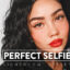 30 پریست لایت روم و پریست کمرا راو فتوشاپ تم عکس سلفی Perfect Selfie Lightroom Presets