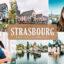 40 پریست لایت روم و کمرا راو و اکشن فتوشاپ تم استراسبورگ Strasbourg Lightroom Presets