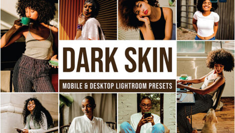 30 پریست لایت روم حرفه ای تم پوست تیره Dark Skin Lightroom Presets