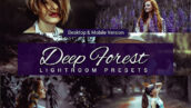 80 پریست لایت روم و کمرا راو و اکشن فتوشاپ و لات رنگی تم اعماق جنگل Deep Forest Lightroom Presets