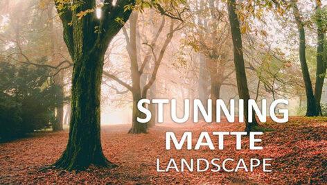 10 پریست لایت روم طبیعت Stunning Matte Landscape Lightroom Presets