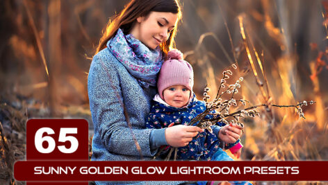 65 پریست لایت روم طلایی درخشان : Sunny GOLDEN GLOW Lightroom Presets