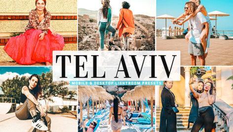 40 پریست لایت روم و پریست کمرا راو و اکشن فتوشاپ Tel Aviv Lightroom Presets